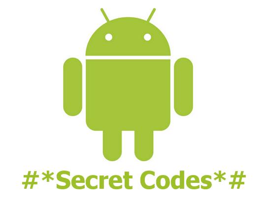 जानें एंड्रायड के छुपे हुए सीक्रेड कोड्स