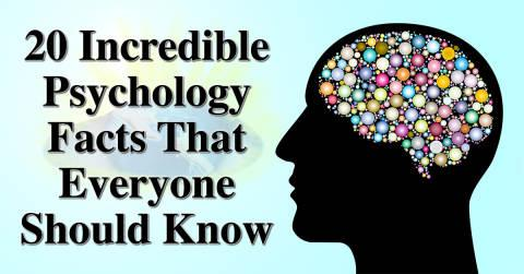 20 Psychology Facts Everyone Needs To Know